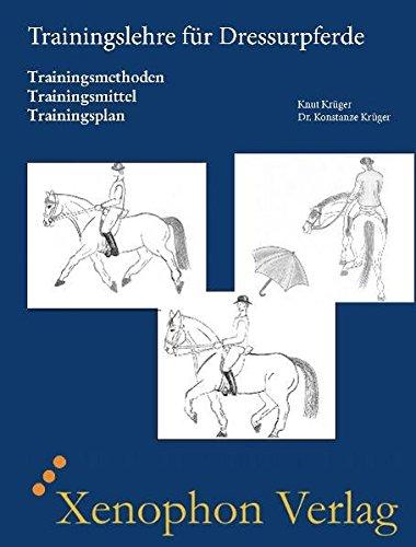 9783980813419: Trainingslehre für Dressurpferde