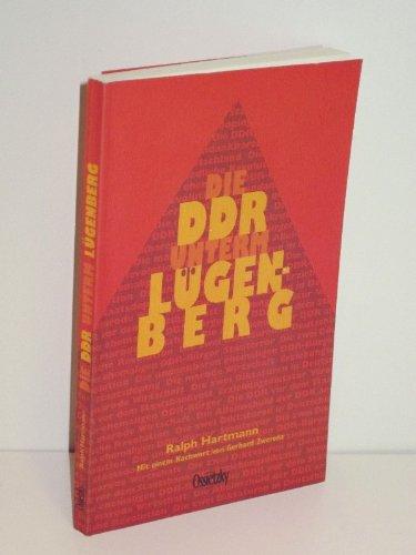 9783980813730: Die DDR unterm Lügenberg