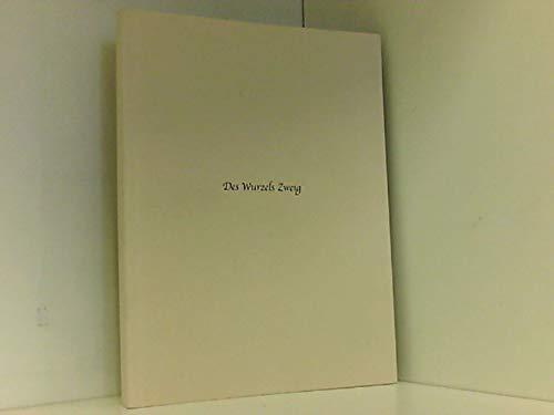 9783980815307: Des Wurzels Zweig (Livre en allemand)