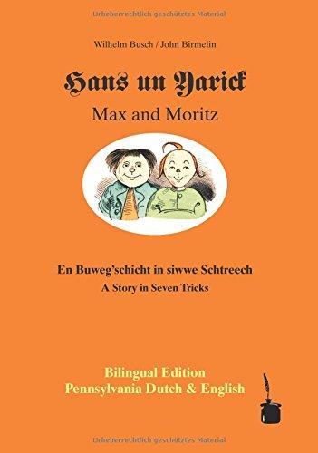 HANS UN YARICK / MAX AND MORITZ.: Wilhelm Busch; John