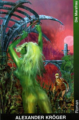 9783980821322: Die Marsfrau: Roman