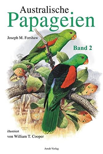 9783980824521: Australische Papageien Bd. 2