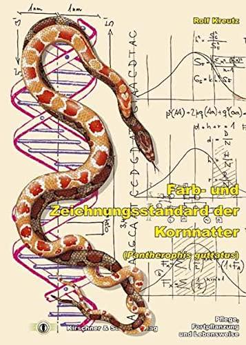 9783980826440: Farb- und Zeichnungsstandard der Kornnatter (Pantherophis guttatus)