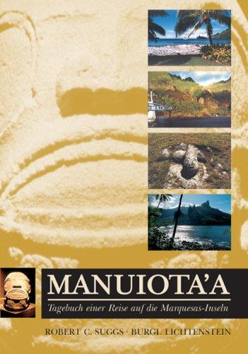 9783980830348: Manuiota'a. Tagebuch einer Reise auf die Marquesas-Inseln (Livre en allemand)