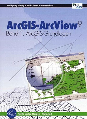 9783980846363: ArcGIS - ArcView 9 (Band 1)