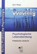9783980850001: Coaching - Psychologische Lebensberatung (German Edition)