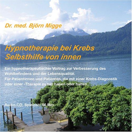9783980850087: Hypnotherapie bei Krebs: Selbsthilfe von innen