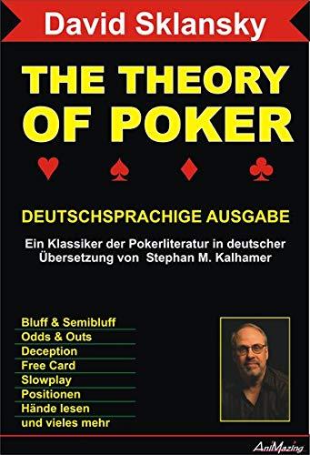 9783980856256: The Theory Of Poker Deutschsprachige Ausgabe: Ein Klassiker der Pokerliteratur