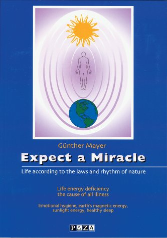 Expect a Miracle: G�nther Mayer