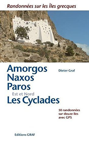 9783980880268: Amorgos, Naxos, Paros, Les Cyclades Est et Nord : Randonnées sur les îles grecques