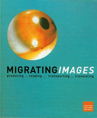 Migrating Images: producing... reading... transporting... translating