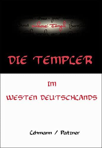9783980885935: Die Templer im Westen Deutschlands