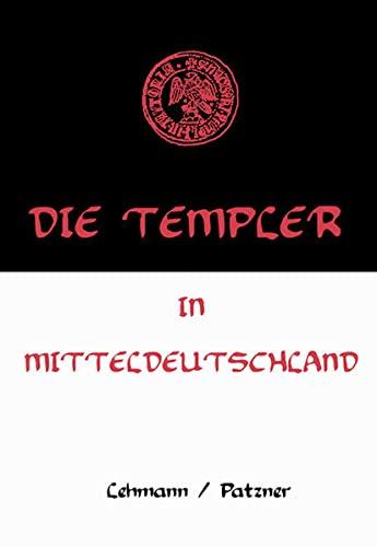 9783980885942: Die Templer in Mitteldeutschland