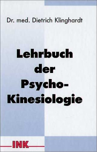 9783980897204: Lehrbuch der Psycho-Kinesiologie