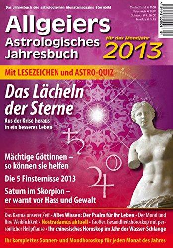 9783980909891: Allgeiers Astrologisches Jahresbuch 2013