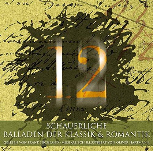 12 schauerliche Balladen aus der Klassik und Romantik. CD: Frank Suchland