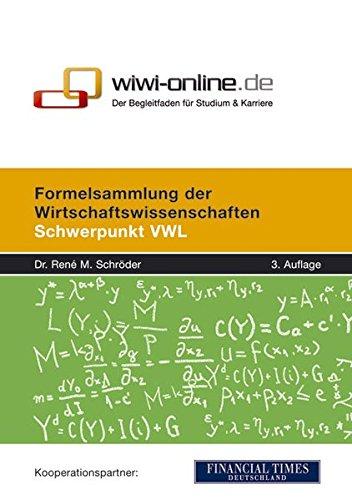 9783980916370: Formelsammlung der Wirtschaftswissenschaften: Schwerpunkt VWL (Livre en allemand)