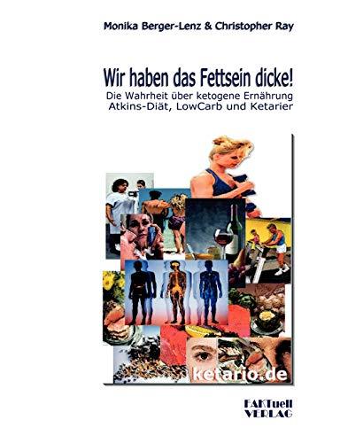 9783980920315: Wir haben das Fettsein dicke! (German Edition)