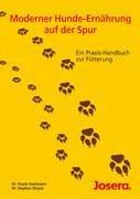 9783980957809: Moderner Hunde-Ernährung auf der Spur: Ein Praxis-Handbuch zur Fütterung
