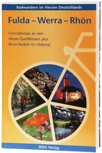 9783980962919: Fulda - Werra - Rhön: Radwandern im Herzen Deutschlands