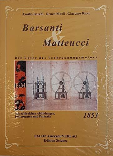 9783980963565: Barsanti & Matteucci: Die Väter des Verbrennungsmotor