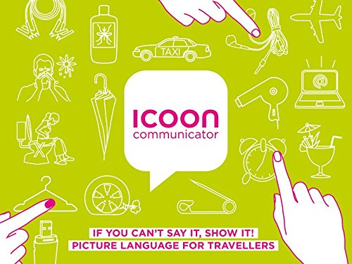 9783980965545: ICOON-Communicator: Picture Language for Travellers (English, Spanish, French, German, Japanese and Chinese Edition)