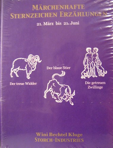 9783980967112: Märchenhafte Sternzeichen Erzählungen 21.3.-21.6. Widder, Stier, Zwillinge