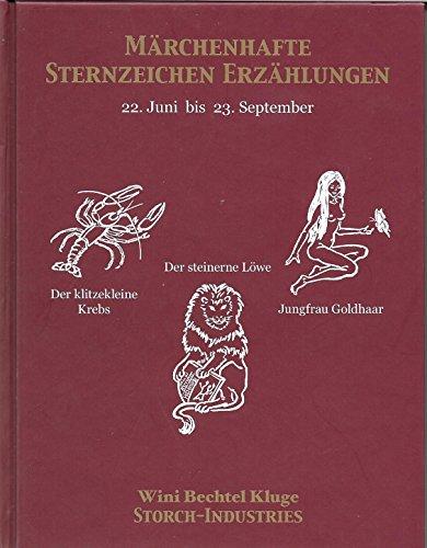 9783980967129: Märchenhafte Sternzeichen Erzählungen 22.6.-23.9. Krebs, Löwe, Jungfrau