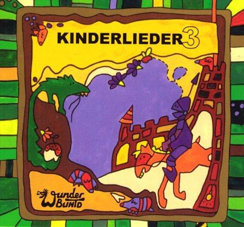 9783980967235: Kinderlieder 3 von Wunderbuntd