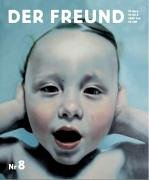 Der Freund Nr.8 von Christian Kracht (Herausgeber),: Christian Kracht Eckhart