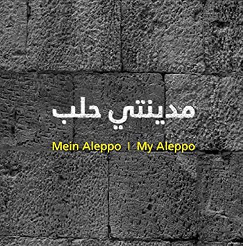 Mein Aleppo My Aleppo: Mafaldo Ade; Pierre