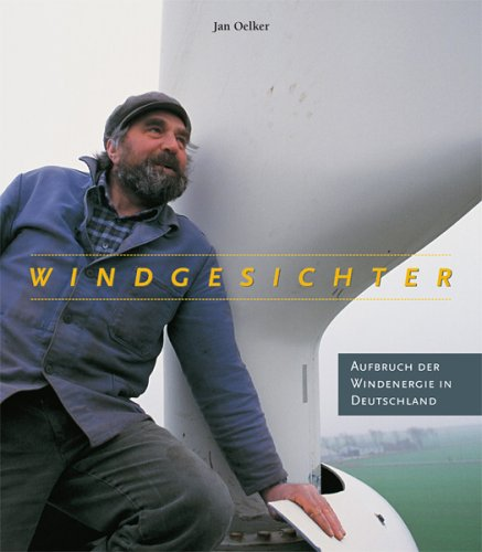 Windgesichter: Jan Oelker