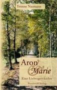 9783981011326: Aron und Marie: Eine Liebesgeschichte