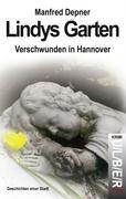 9783981012668: Lindys Garten: Verschwunden in Hannover