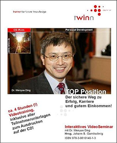 9783981014013: TOP-Position - der sichere Weg zu Erfolg, Karriere und gutem Einkommen. DVD-ROM