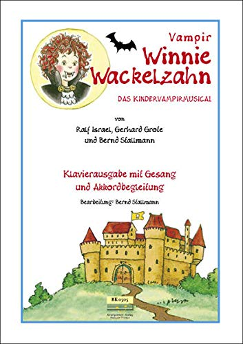 9783981021523: Vampir Winnie Wackelzahn: Klavierausgabe mit Gesang, Texten und Akkorden (Livre en allemand)