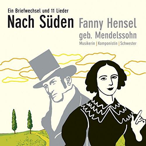 9783981025613: Nach S�den. CD: Ein Briefwechsel und 11 Lieder