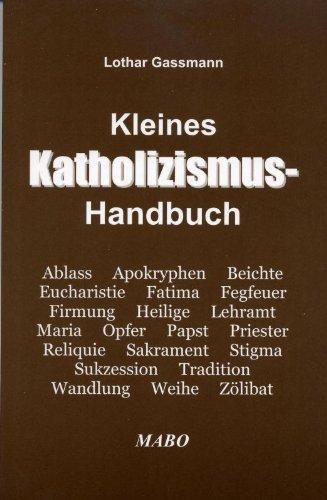 9783981027570: Kleines Katholizismus-Handbuch