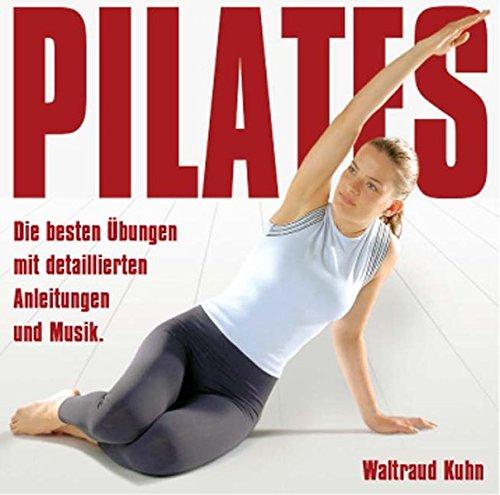 9783981029536: Pilates - Die besten Übungen. CD