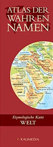 9783981030150: Atlas der Wahren Namen - Welt