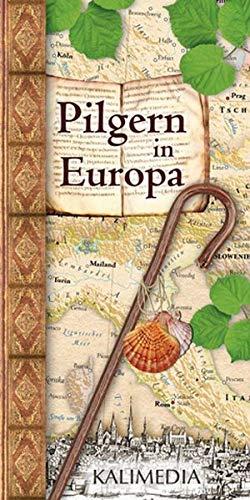 9783981030174: Pilgern in Europa: Übersichtskarte der Pilgerziele und -wege in Europa