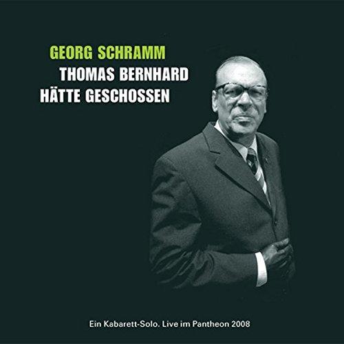 9783981033755: Thomas Bernhard hätte geschossen - Update 2008
