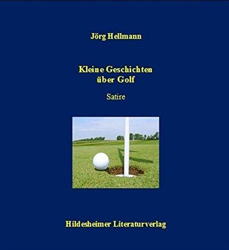9783981038088: Kleine Geschichten über Golf