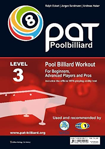 9783981040074: PAT - Pool Billiard Workout: Includes the Official WPA Playing Ability Test Level 3: For Pros (PAT-System Workout)