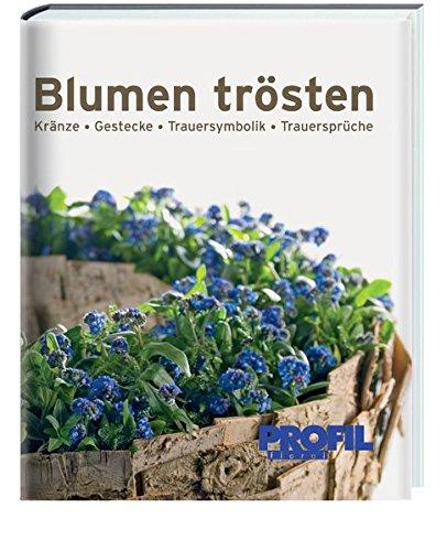 Blumen trösten: Klaus Wagener