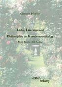 9783981047004: Liebe, Literatur und Philosophie im Renaissancedialog