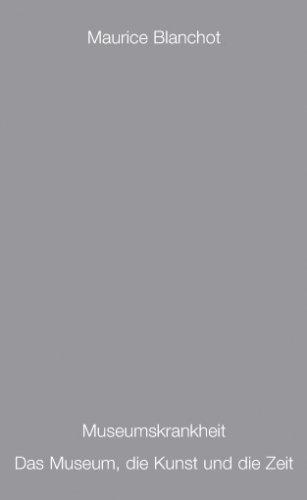 9783981061352: Museumskrankheit - Das Museum, die Kunst und die Zeit