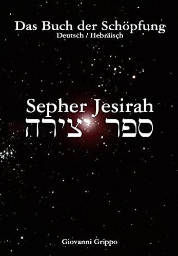 9783981062236: Sepher Jesirah - Buch der Schöpfung: Deutsch / Hebräisch