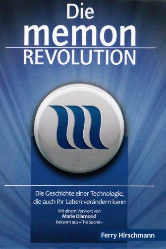 Die memon Revolution: Die Geschichte einer Technologie,: Hirschmann, Ferry