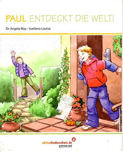9783981075311: Paul entdeckt die Welt (Livre en allemand)